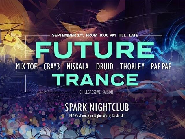 Party Flyer Future Trance by Chillgressive Saigon 1 Sep '17, 21:00