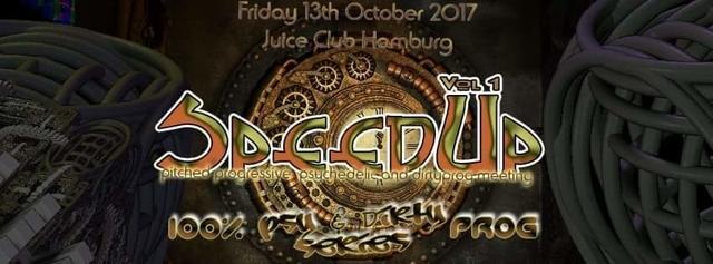 Party Flyer SpeedUp Vol. 1 100% Psy&Dirty Prog Series 13 Oct '17, 23:00