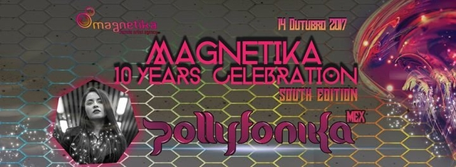Party Flyer ☆ Magnetika - 10 Years Celebration | South Edition ☆ 14 Oct '17, 22:30