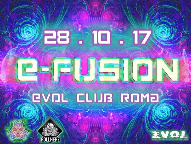Party Flyer E•FuSiOn - from Psy Trance to Acid Techno - 28 Oct '17, 23:00