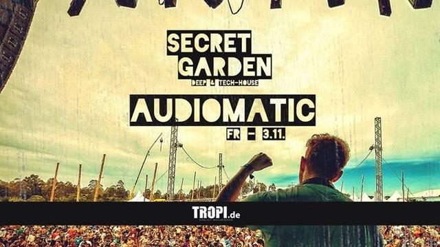 Party Flyer Secret Garden mit Audiomatic live, Patara live/Special Deko/uvm. 3 Nov '17, 22:00