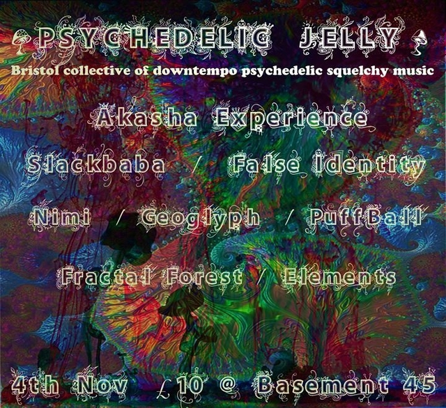 Party Flyer Psychedelic Jelly ft. Akasha Experience, Slackbaba and More 4 Nov '17, 22:00
