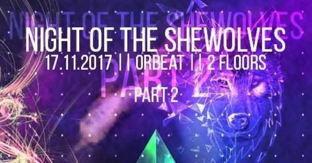Night of the Shewolves: Part Two 17 Nov '17, 10:00