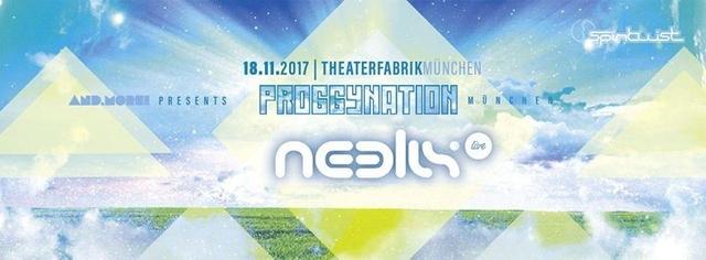 Proggynation München pres. Neelix Live [Spintwist Rec.//Hamburg] 18 Nov '17, 23:00
