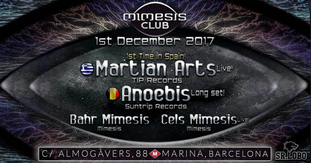 Party Flyer < Mimesis CLUB > w/ MARTIAN ARTS [live!] and ANOEBIS [long set!] !!! 1 Dec '17, 23:30