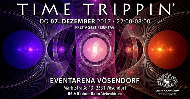 Party Flyer Time Trippin' w/ TIMELOCK - by Crispy Chaos Crew 7 Dec '17, 22:00