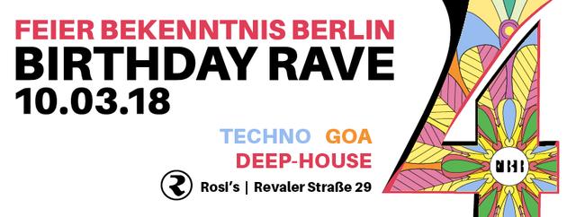 Party Flyer 4 J. Feier Bekenntnis Berlin Bday Rave 10 Mar '18, 23:00