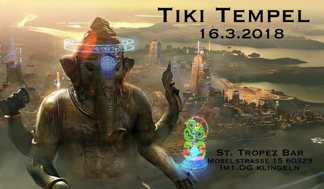 Tiki Tempel 16 Mar '18, 21:00