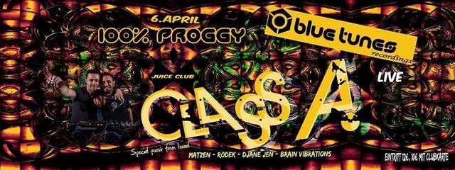 Party Flyer 100% Proggy presents CLASS A live 6 Apr '18, 23:00