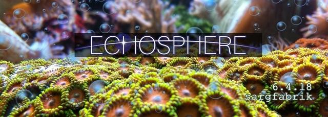 Party Flyer Echopshere pres. WAIO live 6 Apr '18, 22:00