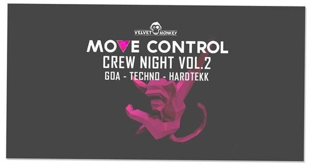 Party Flyer Move Control Crew Night 2. Abfahrt mit GOA Techno Hardtekk 6 Apr '18, 23:00