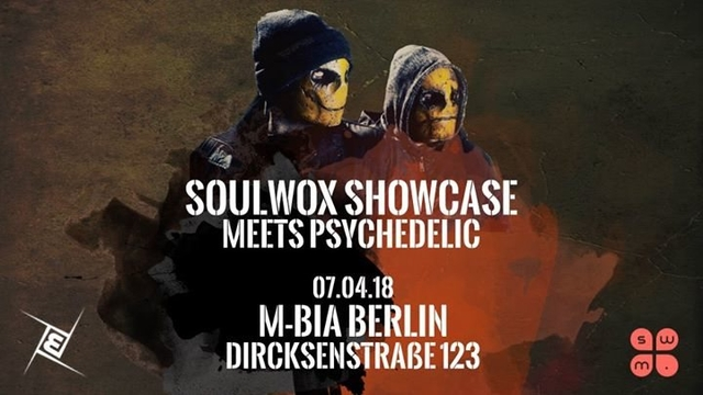 Party Flyer Soulwox Showcase meets Psychedelic ॐ 7 Apr '18, 23:00