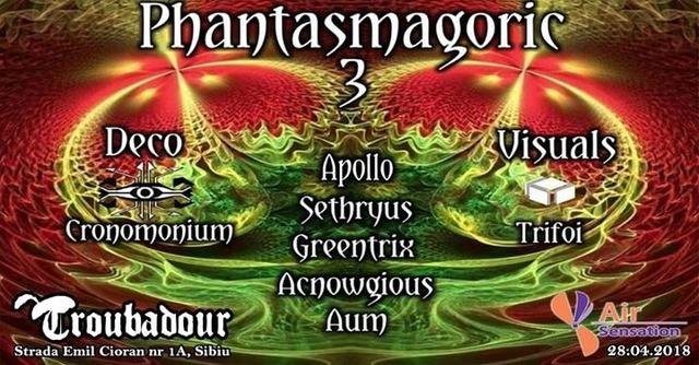 Party Flyer Phantasmagoric 3 28 Apr '18, 22:00