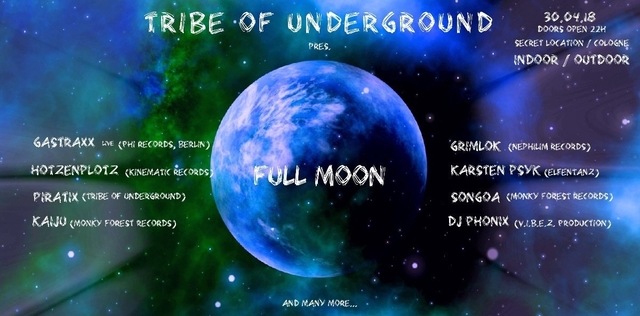 Party Flyer Tribe of Underground pres. FULL MOON 30 Apr '18, 22:00