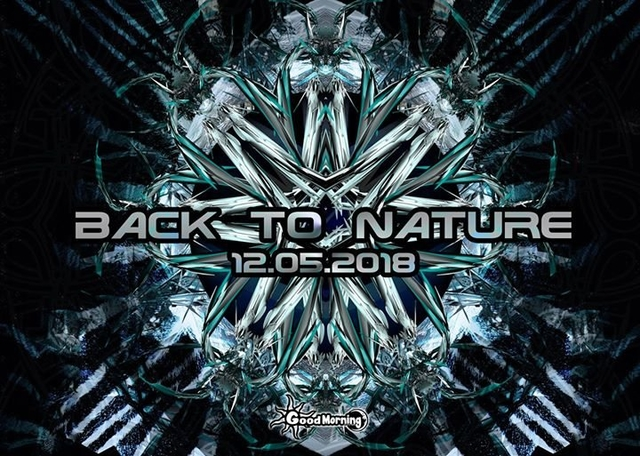 Back To Nature (Free Party) 12 May '18, 23:00