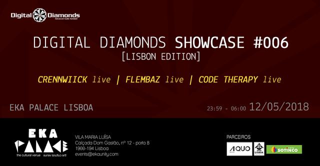 Digital Diamonds Showcase #006 (Lisbon Editon) 12 May '18, 23:30