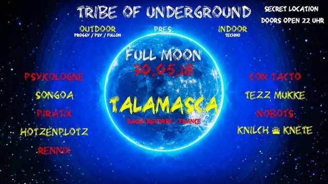 Party Flyer Tribe of Underground pres FULL MOON with TALAMASCA 30 May '18, 22:00
