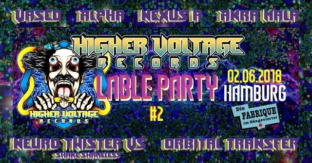 Higher Voltage Records Label Party II 2 Jun '18, 22:00