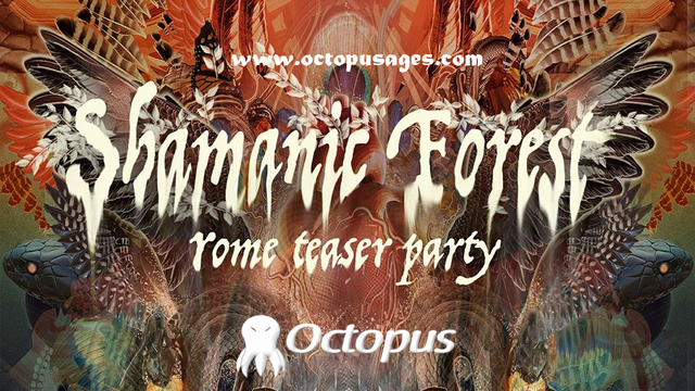 Shamanic Forest ۞ Rome Teaser Party 2 Jun '18, 22:00