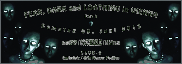 Party Flyer FEAR, DARK and LOATHING in VIENNA - Part 8 9 Jun '18, 22:00