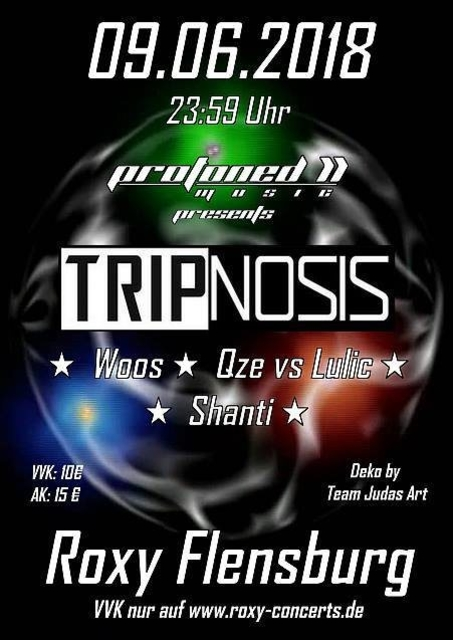 Party Flyer GOA mit Tripnosis, Woos, Qze vs Lulic und Shanti 9 Jun '18, 23:30