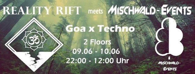 Party Flyer Reality Rift meets Mischwald 9 Jun '18, 22:00