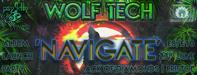 Party Flyer Wolf Tech's Album Launch Party: Navigate - Psychedelic Jelly 23 Jun '18, 22:00