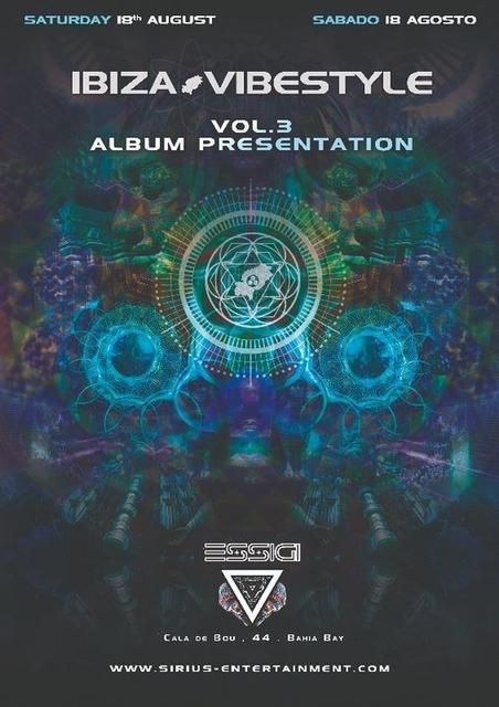 Ibiza Vibestyle Vol.3 Album Presentation at ESSiGi New Club 18 Aug '18, 22:30