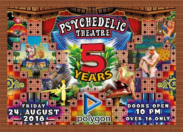 Psychedelic Theatre - 5 Years Birthday Party ๑۩۞۩๑ 24 Aug '18, 22:00