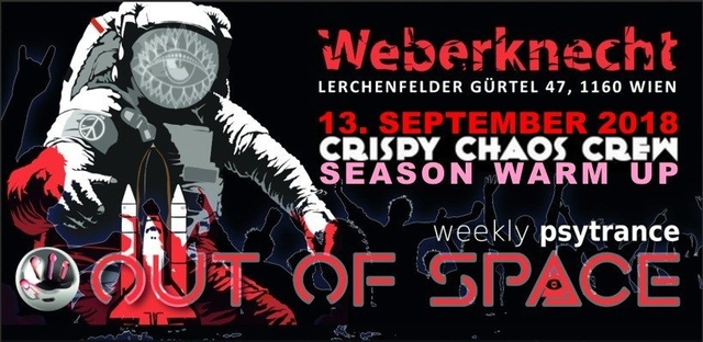 OUT of SPACE - C³/ Crispy Chaos Crew Season Warm Up 13 Sep '18, 22:00