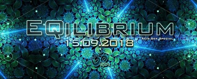 Party Flyer ๑ EQilibrium (Acid Goa Special) ๑ 15 Sep '18, 22:00