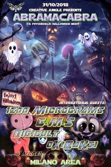 Party Flyer 1200 Micrograms,G.M.S,Digicult + Oxidaksi: aBRaMaCaBRa 31 Oct '18, 22:30