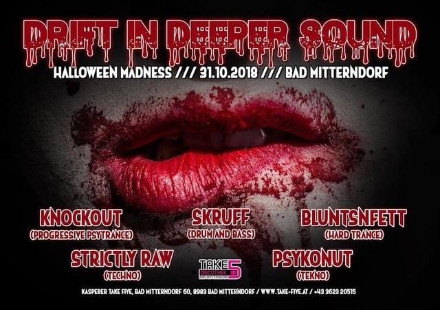 Drift in Deeper Sound 3.0 – Halloween Edition 31 Oct '18, 21:00