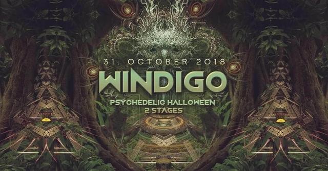 Party Flyer WINDIGO : PSYCHEDELIC HALLOWEEN- 2 Stage 31 Oct '18, 22:30