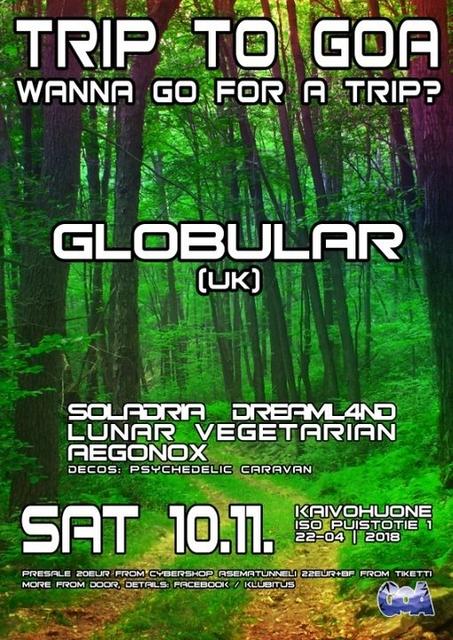 Party Flyer Trip To Goa presents: Globular Live (UK) 10 Nov '18, 22:00
