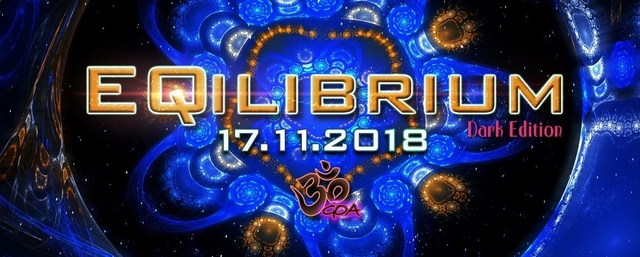 Party Flyer ๑ EQilibrium GOA (Ultra Dark Edt.) ๑ 17 Nov '18, 22:00