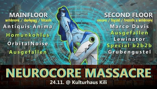 Party Flyer Freeparty Kili - Neurocore Massacre / Hitech & DnB on 2 Floors 24 Nov '18, 23:00