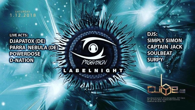 Party Flyer ★ ProgVision Label Night ★ w/ Parra Nebula, Djapatox uvm. 1 Dec '18, 22:00