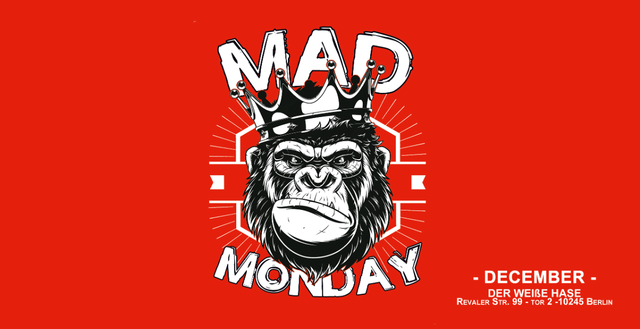 Party Flyer Mad Monday - December Edition 2018! 3 Dec '18, 22:00