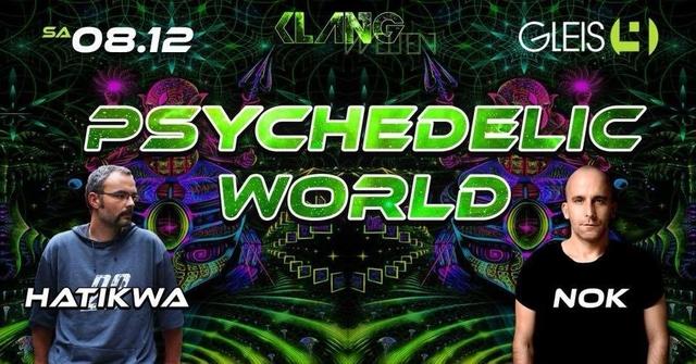 Psychedelic World Hatikwa Live & Nok Live 2 Floor Proggy and HI Tech 8 Dec '18, 23:00