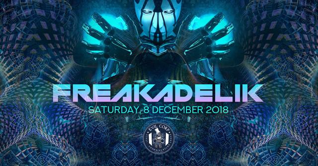 Freakadelik w/ Magik (Nano Records) 2 Stage 9 Dec '18, 23:00