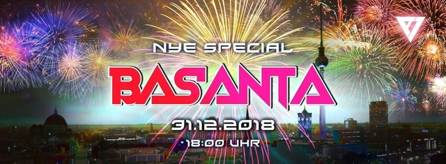 Party Flyer ॐ Basanta ॐ New Years Eve Special 31 Dec '18, 18:00