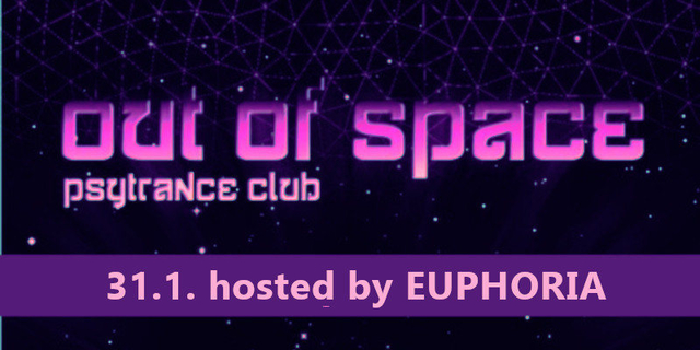 Party Flyer OUT of SPACE – hosted by EUPHORIA 31 Jan '19, 22:00