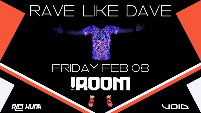 Party Flyer RAVE LIKE DAVE 8 Feb '19, 23:00