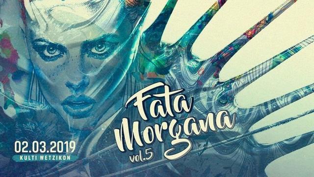 Party Flyer Fata Morgana vol. 5 2 Mar '19, 21:00