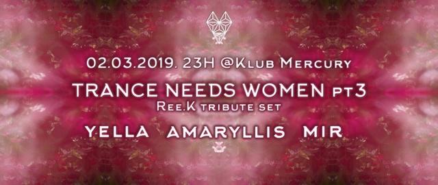 Party Flyer Trance Needs Women pt3 2 Mar '19, 23:00