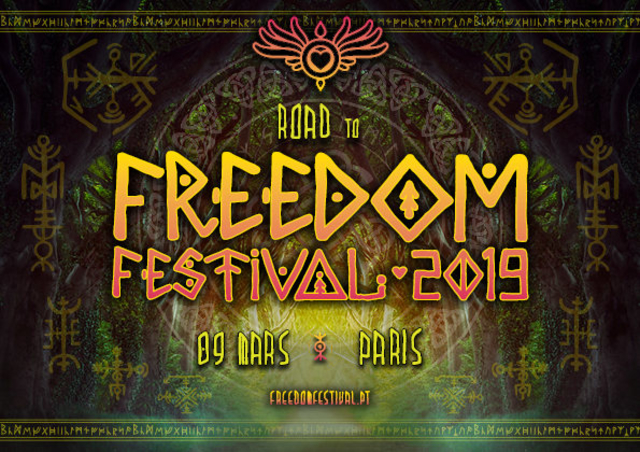 Party Flyer Road To Freedom Festival - Paris Teaser Party 9 Mar '19, 23:30