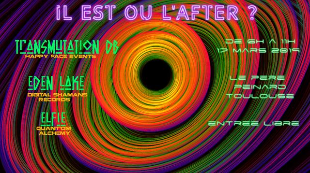 Il est où l'after? w/ Transmutation Db, Eden Lake et Elfie 17 Mar '19, 06:00