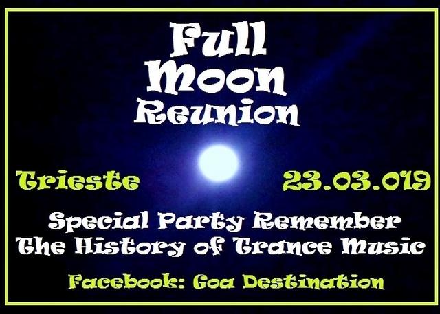 Party Flyer ***Full Moon Reunion*** 23 Mar '19, 22:30