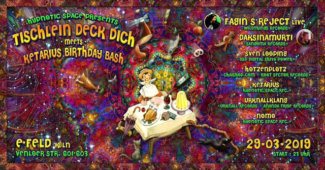 Tischlein deck dich meet's Ketarius birthday bash 29 Mar '19, 23:00